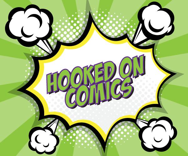 Hooked On Comics