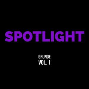 Grunge spotlight