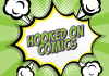 Hooked On Comics